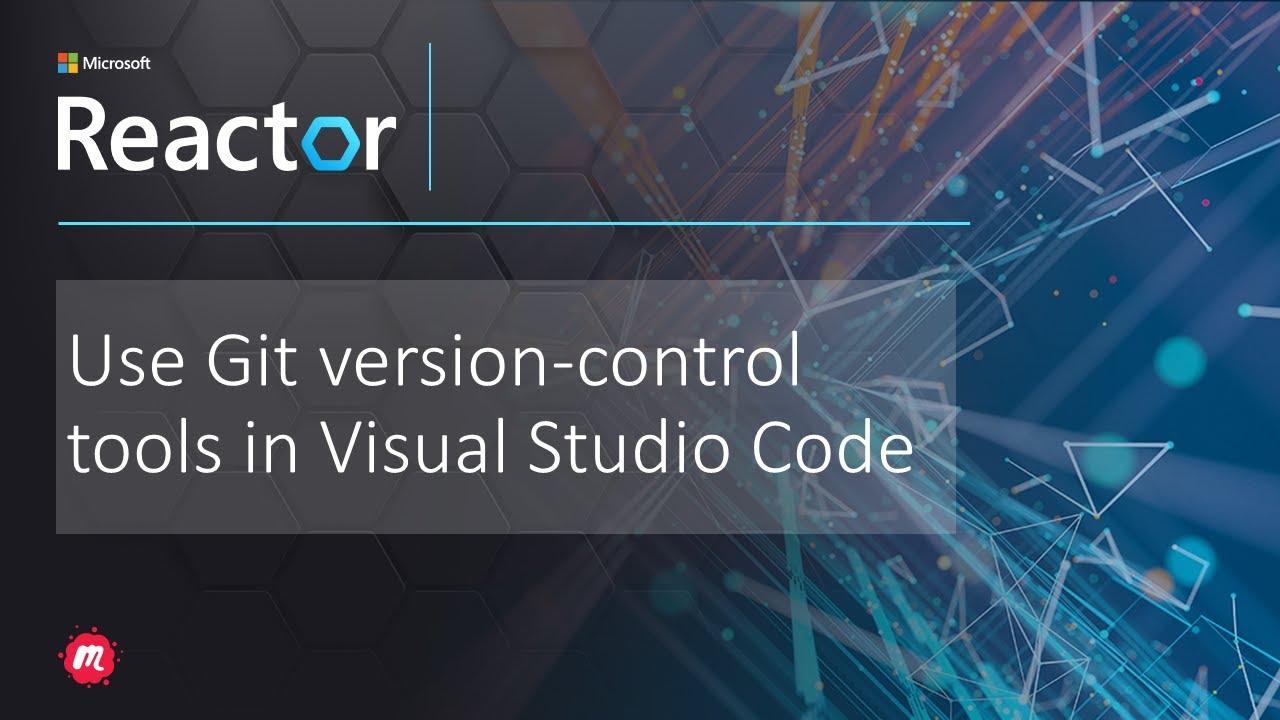 Use Git version-control tools in Visual Studio Code