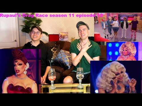 Rupaul's Drag Race Season 11 Episode 12 Reaction