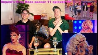 Rupaul's Drag Race Season 11 episode 12 Reaction