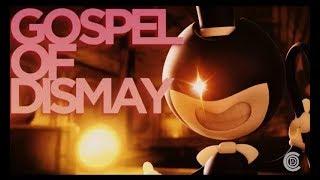 Sfm Песня Бенди и чернильная машина chapter 2 [ Gospel of dismay] На Русском