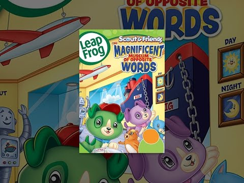 LeapFrog: The Magnificent Museum of Opposite Words - YouTube