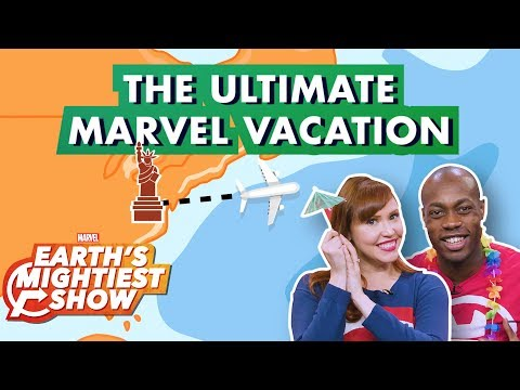 THE ULTIMATE MARVEL VACATION! | Earth's Mightiest Show