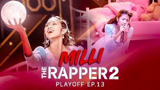 MILLI | PLAYOFF | THE RAPPER 2
