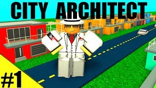 A HOME FOR ROBLOX! - City Architect Ep 1 - ROBLOX