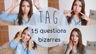 [ TAG ] 15 questions bizarres Thumbnail