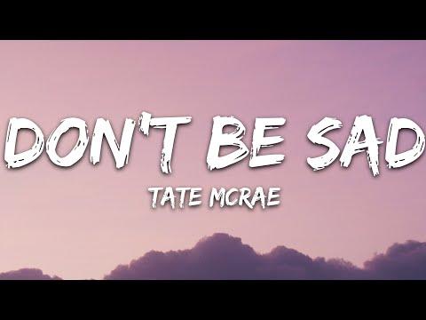 Tate Mcrae - Don't Be Sad