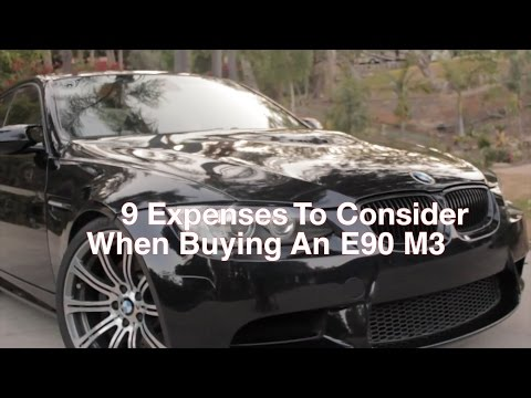 9 Expensive Things To Consider Before Buying An E90 M3