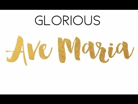 Glorious  - Ave Maria  - Avec les Petits Chanteurs de St Thomas d'Aquin