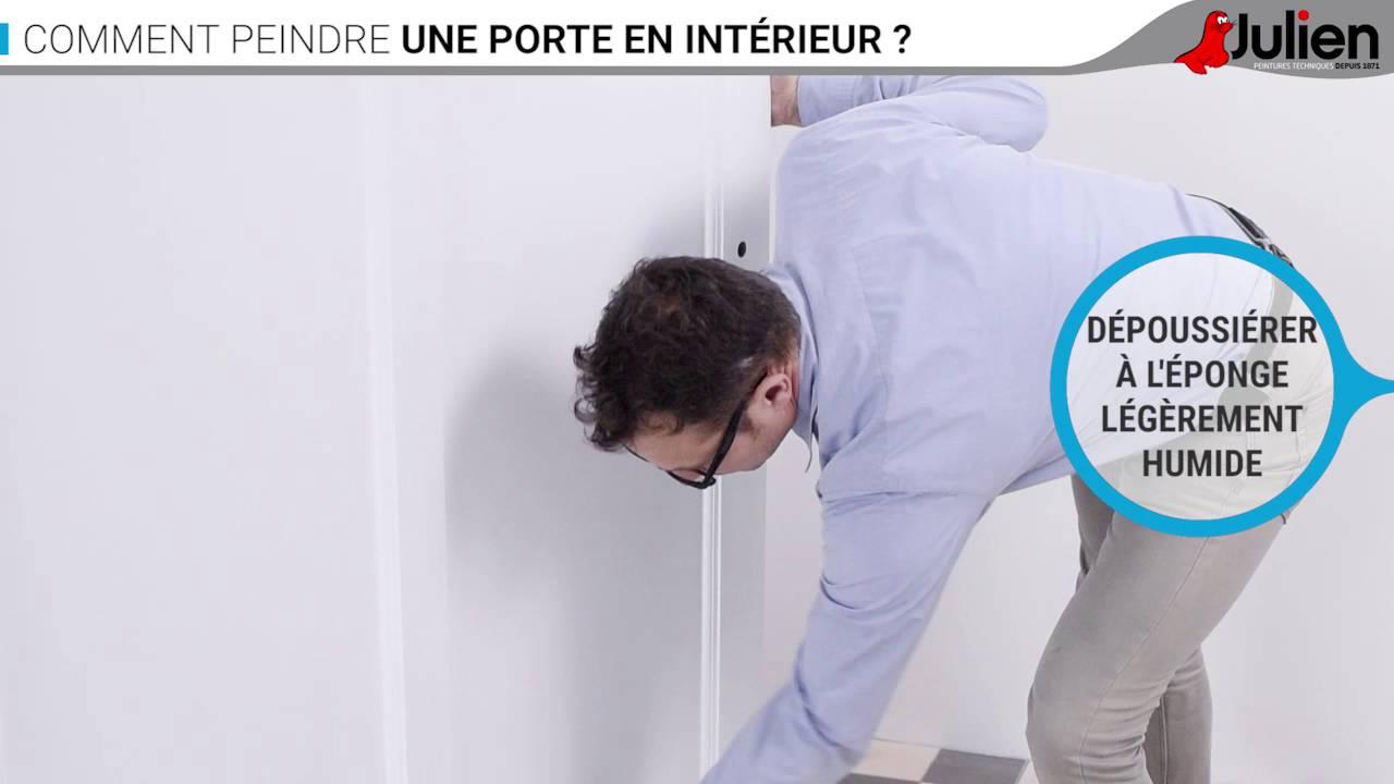 Comment peindre une porte en int rieur peintures julien youtube - Comment peindre une porte ...