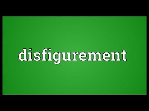 Disfigurement Meaning