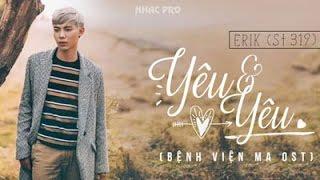 YêYêu Và Yêu - ERIK ST.319 - Hợp âm guitar - Album Yêu Và Yêu (Single) - ERIK (St.319)