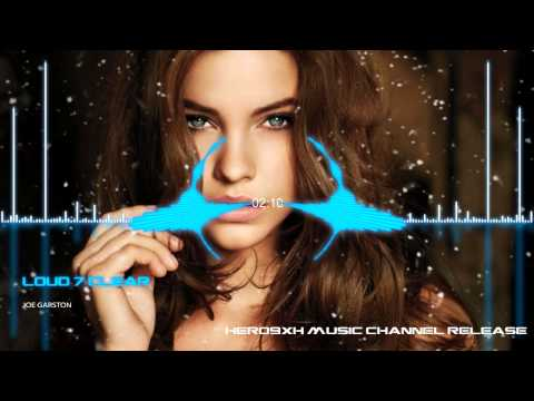 BEST MUSIC MIX EVER ♫ Joe Garston - Loud & Clear ♫ DUBSTEP, ELECTRO, HOUSE, TRAP, GAMING MUSIC