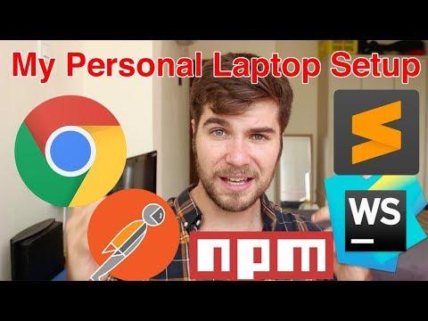 My Personal Laptop Setup | Web Development Tools
