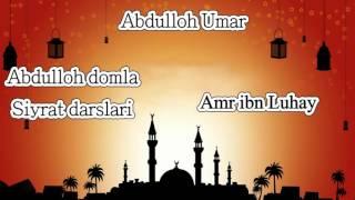 2.Abdulloh domla - Amr ibn Luhay