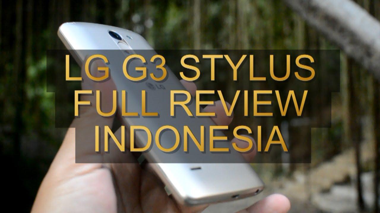 Lg G3 Stylus Full Review Indonesia Youtube