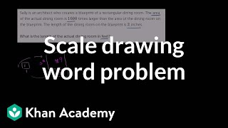 Solve a scale drawing word problem | Geometry | 7th grade | Khan Academy