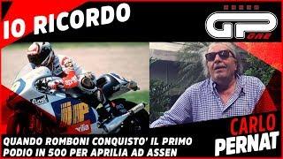Carlo Pernat ricorda il primo podio di Aprilia in 500 con Doriano Romboni ad Assen