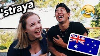 Teaching my JAPANESE boyfriend AUSSIE slang!