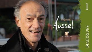 Dialogues: Interview Roberto Aussel part 1