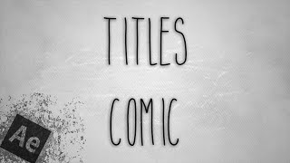 FREE TEMPLATE AFTER EFFECTS | TITLES COMIC