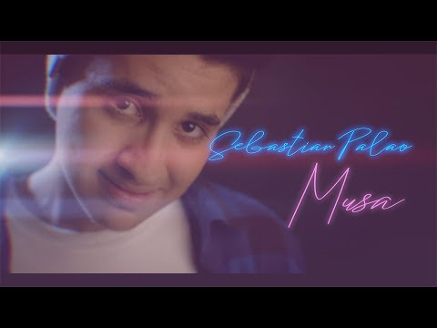 Sebastian Palao - Musa (Official Video)