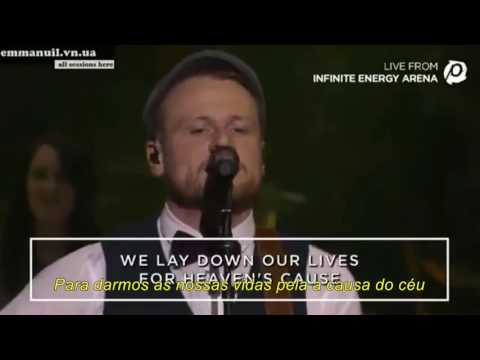 Rend collective-  Build Your Kingdom Here- Live From Passion 2016(Legendado PT-BR)