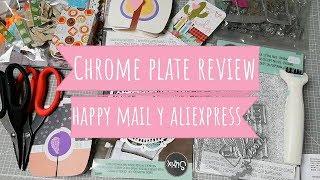 Happy mail, Aliexpress y review de la Chrome precision plate de sizzix!