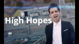 Panic At The Disco High Hopes (Official Video)