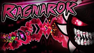 RAGNAROK VERIFIED!!! | Extreme Demon by Knobbelboy & more (Verified by Technical49)