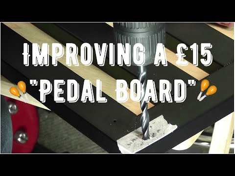Improving a cheap £15 Guitar Pedal Board with simple DIY tools and two bolts!