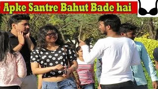 Apke Santre Bahut Bade hai | Pranks In India 2017 | Comment Trolling 4