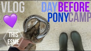 Vlog | Day Before Pony Camp | This Esme
