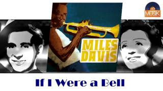 Miles Davis - If I Were a Bell (HD) Officiel Seniors Musik