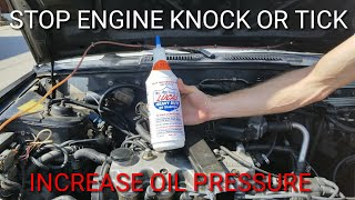 Lucas heavy duty oil stabilizer vs engines tick or knock increased oil pressure