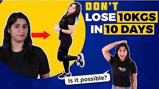 How to lose weight fast? Lose 10 KG in 10 Days   By GunjanShouts