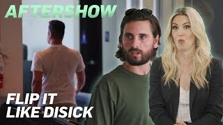 Miki Walks Out & Scott's Work Permit Hell | Flip It Like Disick Aftershow Ep. 4 | E!
