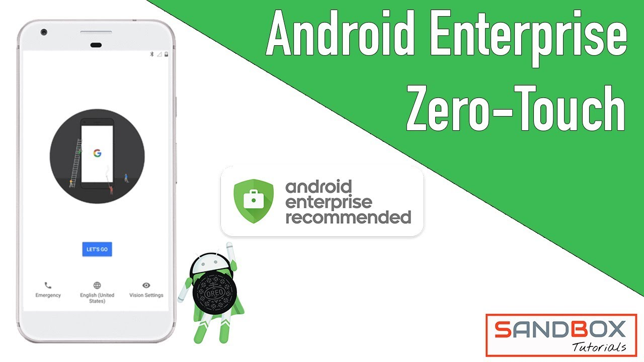 What is Android Enterprise Zero-Touch?