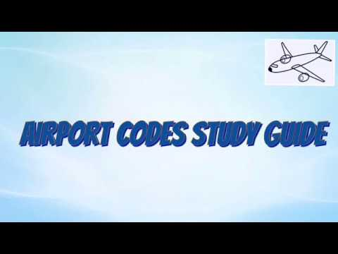 Airport Codes Study Guide