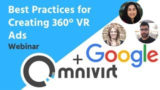 Webinar with Google: Best Practices for Creating 360° VR Ads