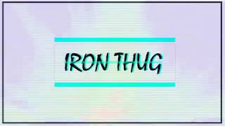 """IRON THUG - """"UNTITLED"""" NEO1 ft. G-$ick,C-HOP (Audio)"""