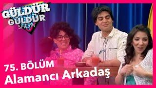 Güldür Güldür Show 75. Bölüm, Alamancı Arkadaş Skeci