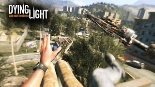 Dying Light New Gameplay Trailer: Parkour Wallkthrough & VR Oculus Rift (PS4 Xbox One PC)