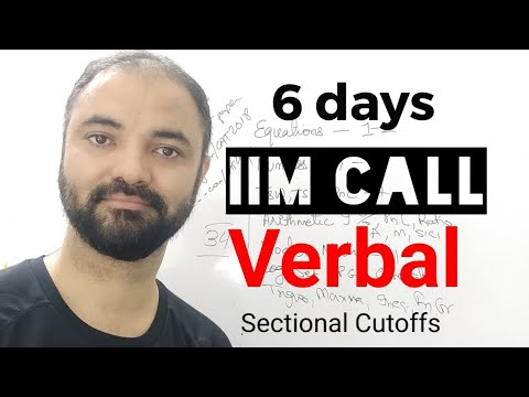 Get IIM Call in 6 days. Verbal Section. 6 topics 6 days plan.