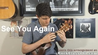See You Again - Fast & Furious 7: Solo Ukulele Fingerstyle