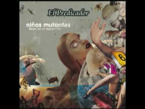 ninos-mutantes-el-predicador-wikaoy