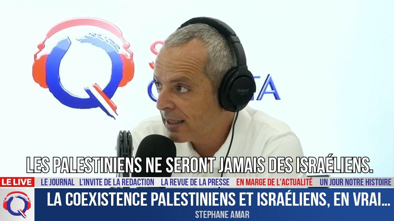 La coexistence Palestiniens et Israéliens, en vrai… - En marge de l'actualité du 22 juillet 2021