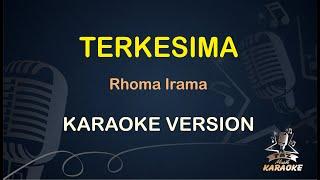 Terkesima Rhoma Irama ( Karaoke Dangdut Koplo )
