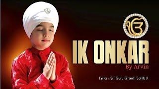 Ik Onkar Arvin Free MP3 Song Download 320 Kbps
