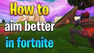 How to AIM BETTER IN FORTNITE! Fortnite aim tips! How to get better at Fortnite! Fortnite tips!