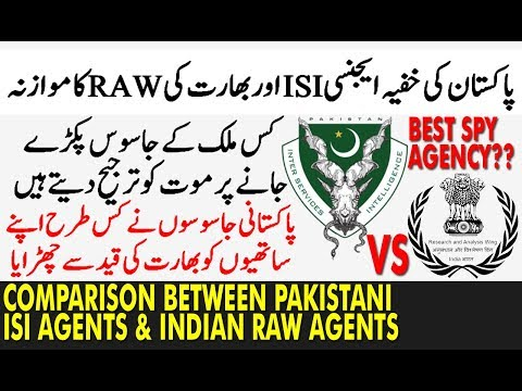 Comparison Between Pakistani ISI SPY Agents and Indian RAW SPY Agents